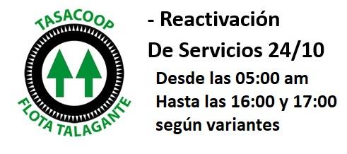 REACTIVACIÓN de Servicios Jueves 24/10 Desde las 05.00 am a las 16.00 a 17.00 según variantes